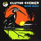 Clifton Chenier King of the South and his Zodco Ramblers- Bayou Blues