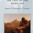 The Last of the Mohicans (Barnes & Noble Classics Series) by James Fenimore  Cooper