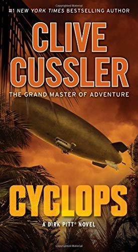 Cyclops (Dirk Pitt) Mass Market Paperback � 2019 by Clive Cussler