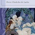 Les Liaisons Dangereuses (Barnes & Noble Classics) Paperback –  2005 by Pierre Choderlos de Laclos