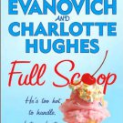 Full Scoop  (Mass Market Paperback 2006) by Janet Evanovich & Charlotte Hughes