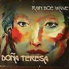 Rain Boe Wave by Dona Teresa (Audio CD)