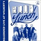 Blue Lunch ‎– Recorded Live At Wilbert's (Audio CD-1997)