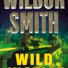 Wild Justice (Mass Market Paperback – 2003) by Wilbur Smith