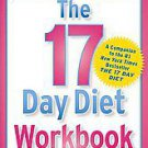 The 17 Day Diet Journal by Dr. Mike Moreno and Mike Moreno (2011, Paperback)