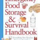 Emergency Food Storage & Survival Handbook: Everything You Need to Know to Ke...
