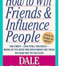 How to Win Friends & Influence People by Dale Carnegie, Dorothy Carnegie and ...