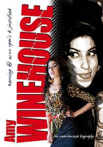 Amy Winehouse - Revving @ 4500 RPM's & Justified: Unauthorized (DVD)