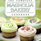 The Complete Magnolia Bakery Cookbook: Recipes From the World-Famous Bakery a...