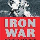 Iron War: Dave Scott, Mark Allen, & the Greatest Race Ever Run by Matt Fitzge...