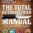 Field & Stream: The Total Outdoorsman Manual by T. Edward Nickens (2011,...
