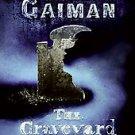 The Graveyard Book by Neil Gaiman (2008, Hardcover)