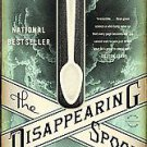 The Disappearing Spoon by Sam Kean (2011, Paperback, Reprint)