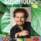 Superfoods: The Food and Medicine of the Future by David Wolfe (2009, Paperback)