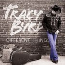 Different Things by Tracy Byrd (CD, Oct-2006, Blind Mule Records)