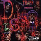 The Dirty South [Deff Trapp] [PA] (CD, Feb-1999, Deff Trapp)