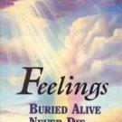 Feelings Buried Alive Never Die by Karol Kuhn Truman (1991, Paperback, Revised)