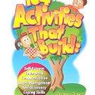 104 Activities That Build: Self-Esteem, Teamwork, Communication, Anger Manage...