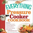 The Everything Pressure Cooker Cookbook by Pamela Rice Hahn (2009, Paperback)