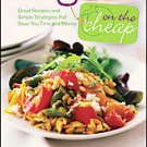 Vegan on the Cheap: Great Recipes and Simple Strategies That Save You Time an...