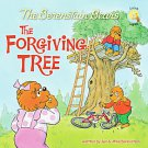 The Berenstain Bears and the Forgiving Tree by Jan Berenstain and Mike Berens...