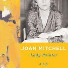 Joan Mitchell by Patricia Albers (2011, Hardcover)