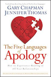 Five Languages of Apology: How to Experience Healing in All Your Relationship...