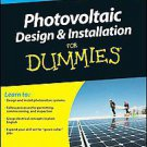 Photovoltaic Design & Installation for Dummies by Ryan Mayfield (2010, Paperb...