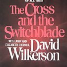 Cross and the Switchblade by David Wilkerson (1986, Paperback, Reprint)