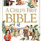 A Child's First Bible by Nadine Wickenden, Diana Catchpole and Kenneth N. Tay...