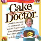 The Cake Mix Doctor by Anne Byrn (1999, Paperback)