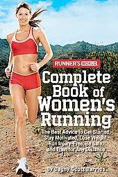 Runner's World Complete Book of Women's Running by Dagny Scott Barrios (2007,...