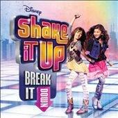 Shake It Up: Break It Down [7/12] [CD & DVD] (CD, Jul-2011, 2 Discs, Walt Dis...