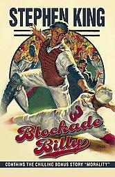Blockade Billy/ Morality by Stephen King (2010, Hardcover)