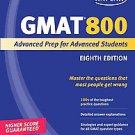 Kaplan GMAT 800: Advanced Prep for Advanced Students by Kaplan, Inc. (2010, P...