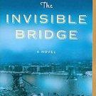 The Invisible Bridge by Julie Orringer (2011, Paperback, Reprint)