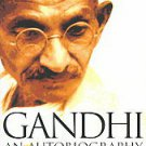 Autobiography: The Story of My Experiments With Truth by Mohandas K. Gandhi (...