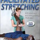Facilitated Stretching by Robert E. Mcattee, Jeff Charland and Robert E. McAt...