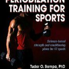 Periodization Training For Sports by Tudor O. Bompa and Michael Carrera (2005...
