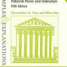 Constitutional Law: National Power & Federalism by Christopher N. May and All...