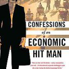 Confessions of an Economic Hit Man by John Perkins (2005, Paperback, Reprint)