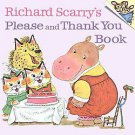 Richard Scarry's Please and Thank You Book by Richard Scarry (1973, Paperback)