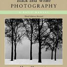 Black & White Photography by Henry Horenstein (2005, Paperback, Revised)