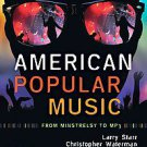 American Popular Music by Christopher Waterman and Larry Starr (2009, Other, ...