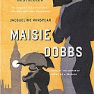 Maisie Dobbs by Jacqueline Winspear (2004, Paperback, Reprint)