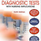 Handbook of Laboratory & Diagnostic Tests with Nursing Applications by Joyce ...