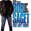 Bob Saget - That Ain't Right (DVD, 2007)
