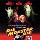 Die, Monster, Die! (DVD, 2001, Midnite Movies)