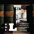 One L: The Turbulent True Story of a First Year at Harvard Law School by...