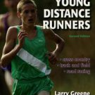 Training For Young Distance Runners by Laurence S. Greene (2004, Paperback,...